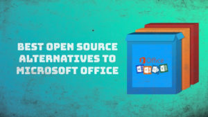 6 Best Open Source Alternatives to Microsoft Office for Linux