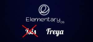 Elementary OS Isis Will Now Be Called Freya And Here Is Why!