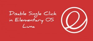 How To Enable Double Click In Elementary OS Luna