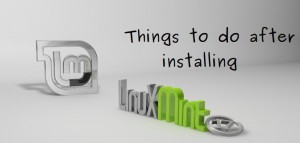10 Things To Do After Installing Linux Mint 17 Qiana