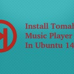 How To Install Tomahawk Player In Ubuntu 14.04 And Linux Mint 17