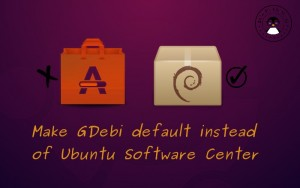 Use GDebi As Default Package Installer In Ubuntu