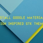 Install Google's Material Design Inspired GTK And Icon Theme Paper in Linux