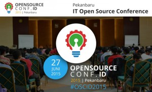 OPENSOURCECONF.ID : A Gathering Of Open Source Lovers In Indonesian City Pekanbaru