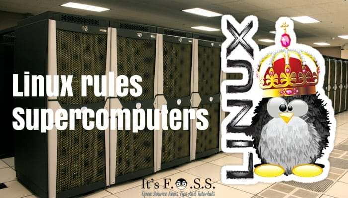 Linux rules the world of supercomputers