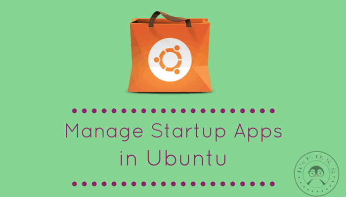 Manage startup applications in Ubuntu