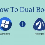 How To Dual Boot Antergos Linux And Windows UEFI