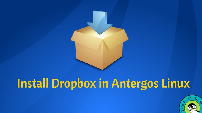 How To Install Dropbox In Antergos Linux