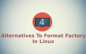 4 Format Factory Alternative In Linux
