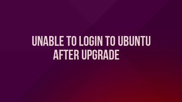 Unable to login to Ubuntu after Kernel upgrade