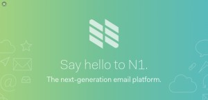 N1: The Next Generation Open Source Email Client