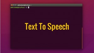 eSpeak: Text To Speech Tool For Linux