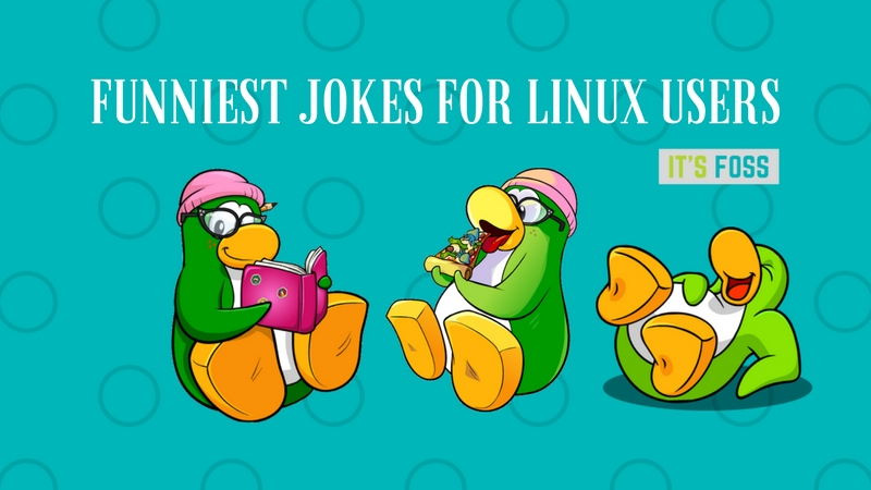 11 Funniest Jokes Only Linux SysAdmins Will Understand