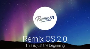 Remix OS 2.0 Brings Android To Any Computer