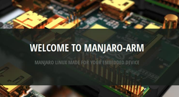 Manjaro Linux Is Coming To ARM With Manjaro-ARM