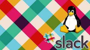 How To Install And Use Slack In Linux