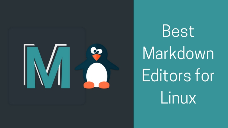 14 Best Markdown Editors for Linux