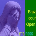 Brazil Is Ditching Open Source For Microsoft