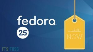 Fedora 25 Has Been Released!