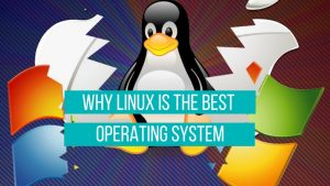 11 Reasons Why Linux Is Better Than Windows