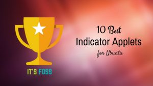10 Best Indicator Applets For Ubuntu 16.04