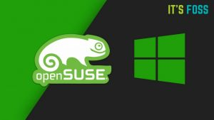 openSUSE Is Now Available On Windows Subsystem For Linux