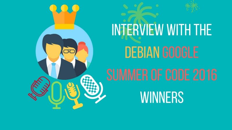 Interview with GSoC Debian winner