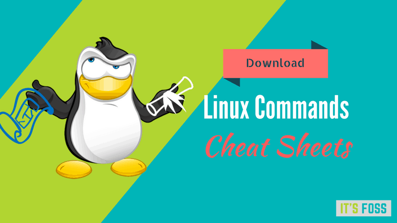 21 Best Linux Command Cheat Sheets [Free Download]