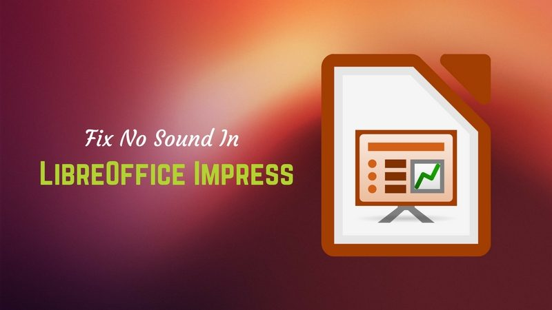 Fix No Sound In LibreOffice Impress