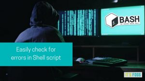 Easily Find Bugs In Shell Scripts With ShellCheck