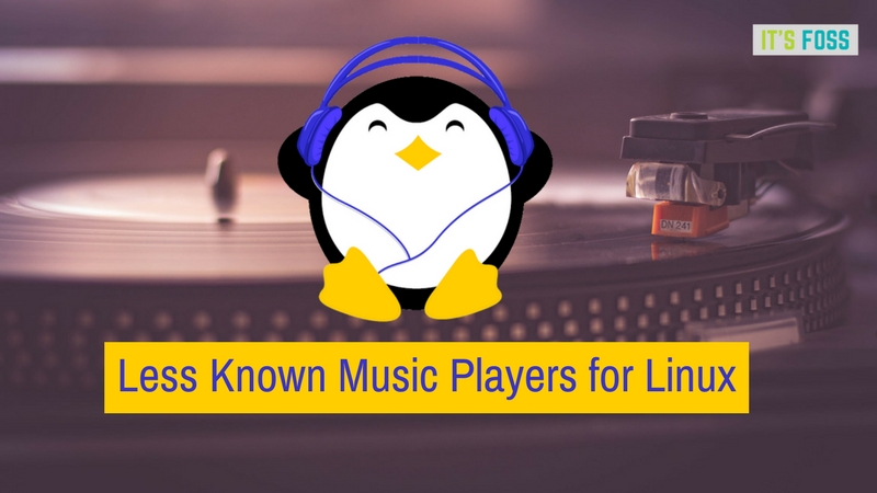 6 Music Players For Linux That You Might Not Have Heard Of