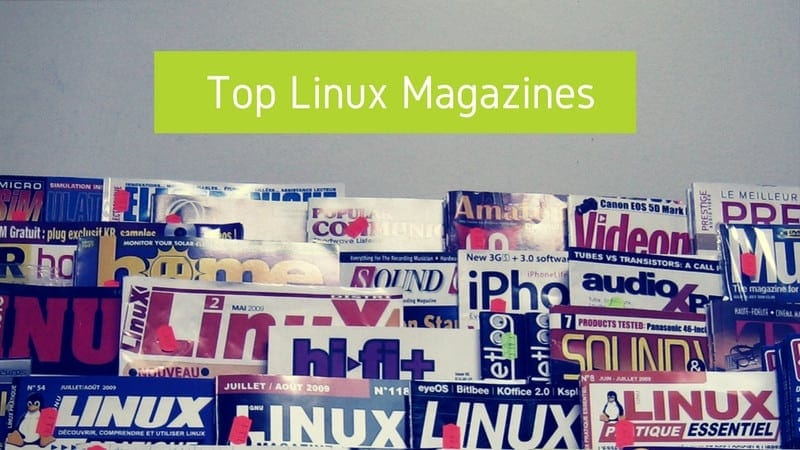 Best Linux Magazines You Can Subscribe To
