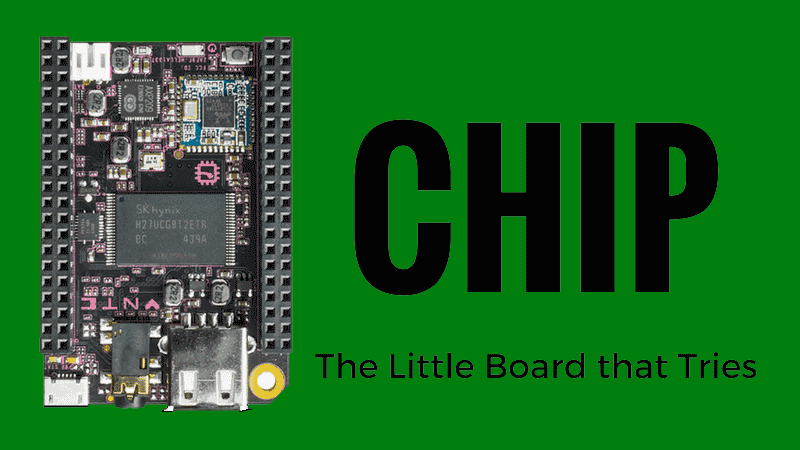 [Review] CHIP: The Little ARM Computer that Tries