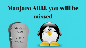 Lead Devs Shut Down Manjaro ARM Due to Lack of Community