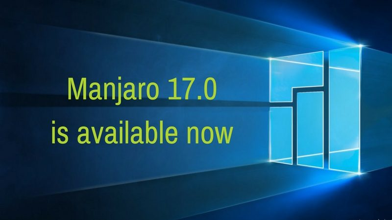 Manjaro Linux 17.0 released