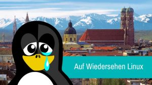 Munich Is Ditching Linux For Purely Political Reasons