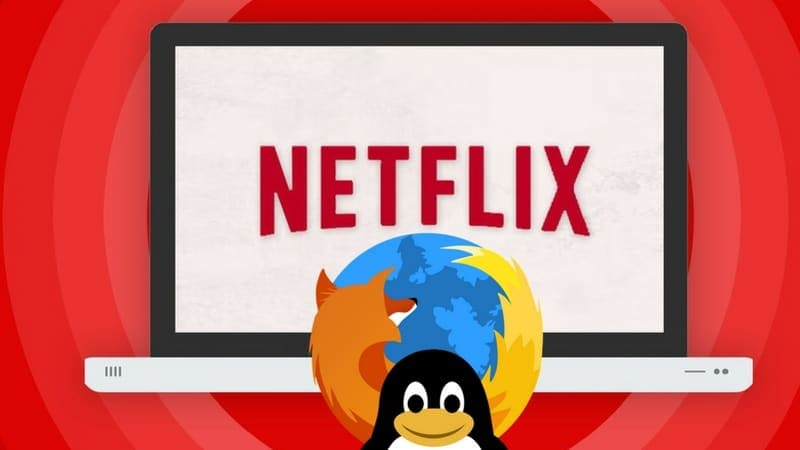 How to Play Netflix on Firefox in Linux