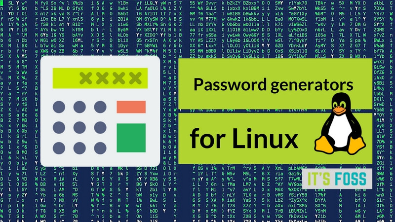 5 Useful Password Generators For Linux