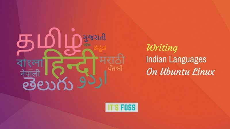 Type Indian languages in Ubuntu Linux