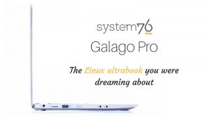 System76 Galago Pro Linux ultrabook specs, release date, pricing