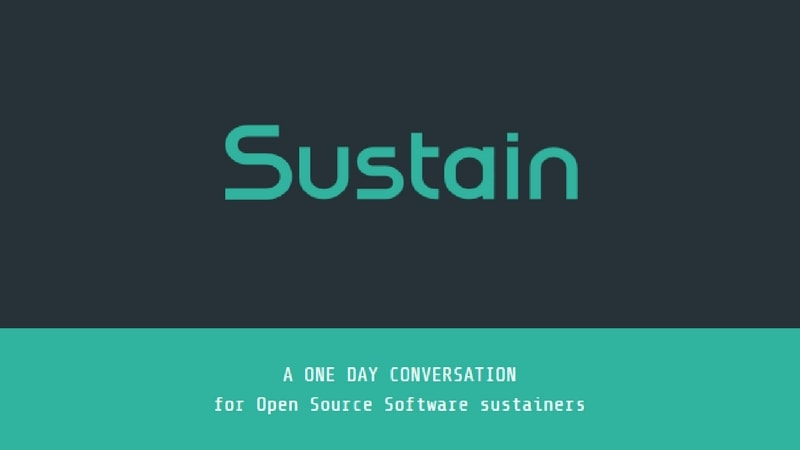Sustain: A Different Kind of Open Source Event