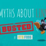 5 Myths About Linux That Scares Away New Users