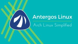 [Review] Antergos Is More Than Just A Noob's Arch Linux