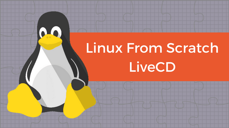 Linux From Scratch Live CD