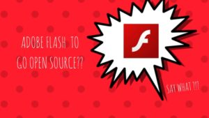 Some People Want Adobe Flash to Continue as an Open Source Project