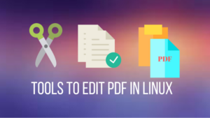 4 Best Linux PDF Editors You Can Use in 2018