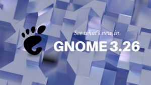 GNOME 3.26 Released! Check Out the New Features