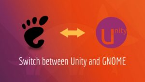 How to Switch from GNOME to Unity in Ubuntu 17.10 [Quick Tip]