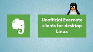 Use Evernote on Linux with These Tools