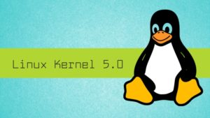 Linux Kernel 5.0 Will be Coming in the Summer of 2018